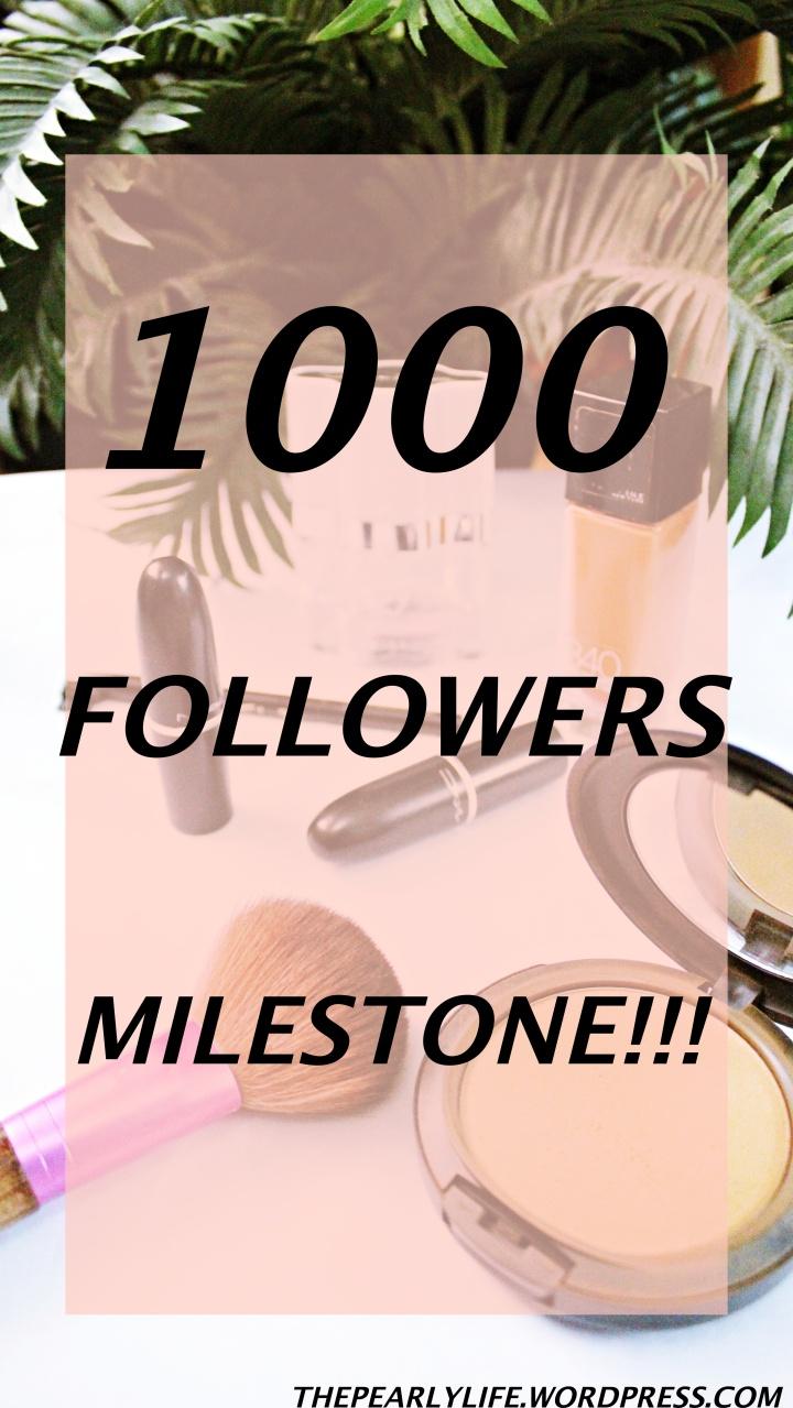 The 1000 FollowersMilestone!
